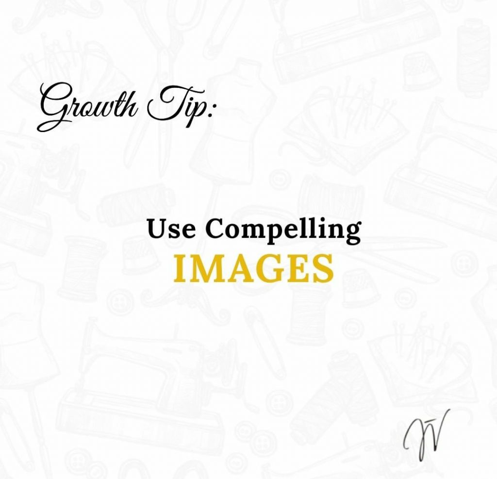 Use compelling images and photography