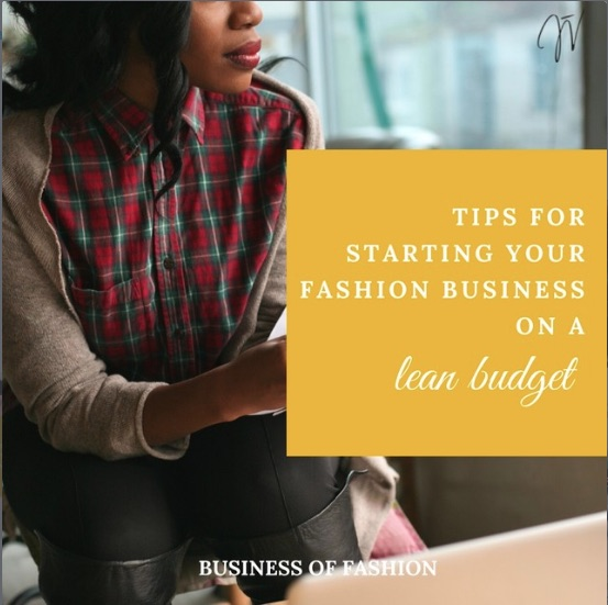 Fashion Business: Tips for Starting Your Fashion Business on a Lean Budget