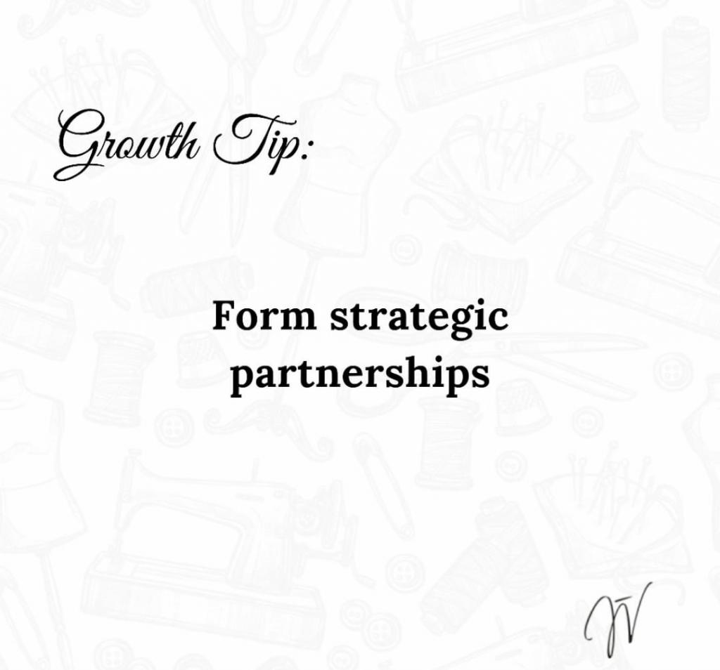 Form Strategic Partnerships