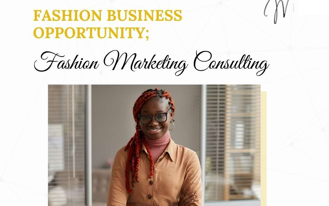 Fashion Marketing Consultant