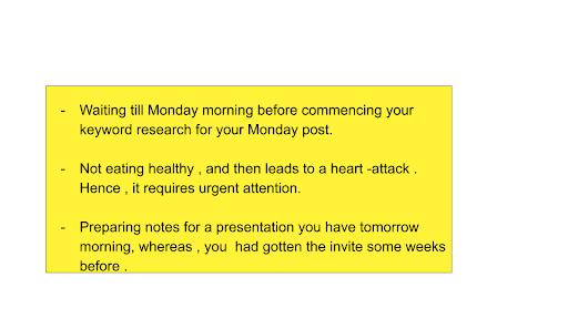 Plan your week to avoid having urgent tasks